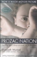 Prozac Nation: Young and Depressed in America (Paperback)