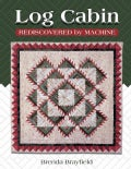 Log Cabin: Rediscovered by Machine (Paperback)