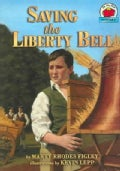 Saving the Liberty Bell (Paperback)