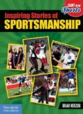 Inspiring Stories of Sportsmanship (Paperback)