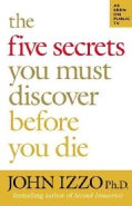 The Five Secrets You Must Discover Before You Die (Paperback)