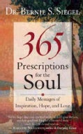 365 Prescriptions for the Soul: Daily Messages of Inspiration, Hope, and Love (Paperback)