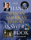 The Handy African American History Answer Book (Paperback)