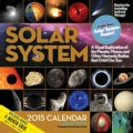 Solar System 2015 Calendar: A Visual Exploration of the Planets, Moons, and Other Heavenly Bodies That Orbit Our Sun (Calendar)