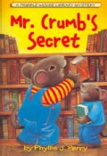 Mr. Crumb&#39;s Secret: A Fribble Mouse Library Mystery (Paperback)