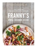 Franny&#39;s: Simple Seasonal Italian (Hardcover)