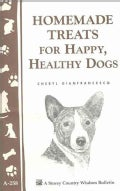 Homemade Treats for Happy, Healthy Dogs (Paperback)