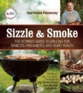 Sizzle and Smoke: A Griller's Guide to (Secretly) Diabetic Meals (Paperback)