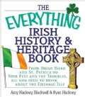 The Everything Irish History &amp; Heritage Book: From Brian Boru and St. Patrick to Sinn Fein and the Troubles, All ... (Paperback)