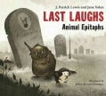 Last Laughs: Animal Epitaphs (Hardcover)