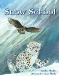 Snow School (Hardcover)