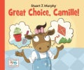 Great Choice, Camille! (Paperback)