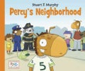 Percy's Neighborhood (Paperback)