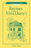 Recipes from Miss Daisy&#39;s (Spiral bound)