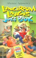Lunchroom Laughs Joke Book (Paperback)