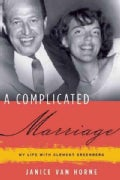 A Complicated Marriage: My Life With Clement Greenberg (Hardcover)