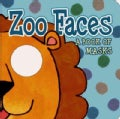 Zoo Faces: A Book of Masks (Board book)