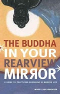 Buddha in Your Rearview Mirror (Paperback)