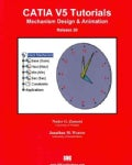 CATIA V5 Tutorials Mechanism Design & Animation Release 20 (Paperback)