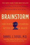 Brainstorm: The Power and Purpose of the Teenage Brain (Hardcover)