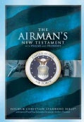 The Airman&#39;s Bible : United States Air Force: Holman Christian Standard Bible, Airman&#39;s Bible, Blue, Bonded Leath... (Paperback)