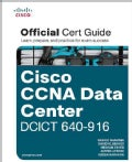 Cisco Ccna Data Center Dcict 640-916 Official Certification Guide (Hardcover)