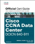 Cisco Ccna Data Center Dcicn 640-911 Official Cert Guide (Hardcover)