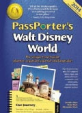 Passporter's Walt Disney World 2014: The Unique Travel Guide, Planner, Organizer, Journal, and Keepsake! (Paperback)