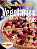 Good Housekeeping Favorite Recipes Vegetarian Meals (Spiral bound)