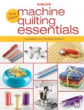 The New Machine Quilting Essentials (Paperback)