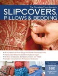 The Complete Photo Guide to Slipcovers (Paperback)