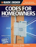 Black & Decker Codes for Homeowners 2012-2014: Your Photo Guide To: Electrical Codes, Plumbing, Codes, Building C... (Paperback)