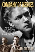 Company of Heroes: My Life as an Actor in the John Ford Stock Company (Paperback)