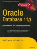 Oracle Database 11g: New Features for DBAs and Developers (Paperback)
