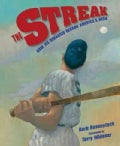 The Streak: How Joe Dimaggio Became America's Hero (Hardcover)