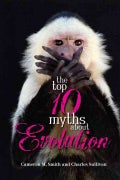 The Top 10 Myths about Evolution (Paperback)