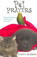 Pet Prayers (Paperback)
