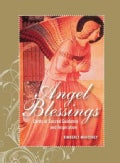 Angel Blessings: Cards of Sacred Guidance and Inspiration