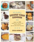 The Healthy Coconut Flour Cookbook (Paperback)