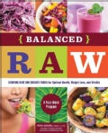 Balanced Raw: Combine Raw and Cooked Foods for Optimal Health, Weight Loss, and Vitality (Paperback)