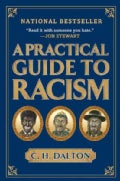 A Practical Guide to Racism (Paperback)