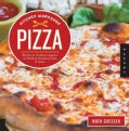 Pizza: 25 Hands-On Cooking Lessons for Making Amazing Pizza at Home (Paperback)