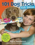 101 Dog Tricks: Fun and Easy Activities, Games, and Crafts (Paperback)
