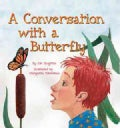 A Conversation With a Butterfly (Hardcover)
