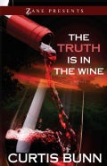 The Truth Is In The Wine (Paperback)
