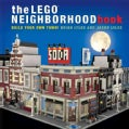 The Lego Neighborhood Book: Build a Lego Town! (Hardcover)