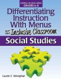 Differentiating Instruction With Menus for the Inclusive Classroom, Science: Lower & On-level Menus Grades 6-8 (Paperback)