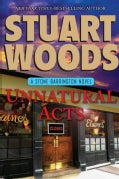 Unnatural Acts (Paperback)