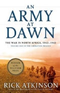 An Army at Dawn: The War in North Africa, 1942 - 1943 (Paperback)