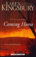 Coming Home: A Story of Undying Hope (Paperback)